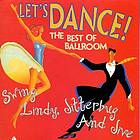Let's dance! : the best of ballroom : swing, Lindy, jitterbug, and jive.