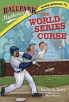 Ballpark mysteries super special. The World Series curse