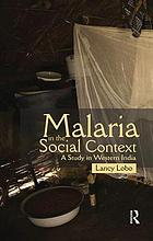 Malaria in the social context : a study in western India