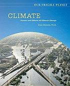 Climate : causes and effects of climate change