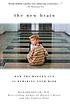 The new brain : how the modern age is rewiring... by  Richard M Restak