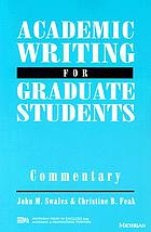 Academic writing for graduate students : essential tasks and skills : a course for nonnative speakers of English