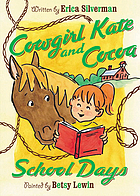 Cowgirl Kate and Cocoa : school days