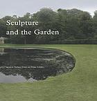 Sculpture and the garden