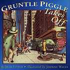 Gruntle Piggle takes off