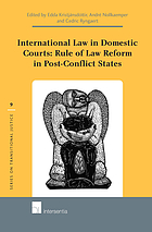 International law in domestic courts : rule of law reform in post-conflict states