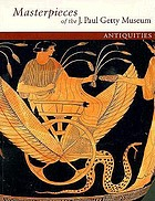 Masterpieces of the J. Paul Getty Museum. Antiquities.