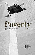 Poverty : opposing viewpoints.