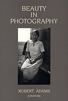Beauty in photography : essays in defense of traditional values