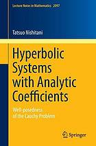 Hyperbolic systems with analytic coefficients : well-posedness of the Cauchy problem