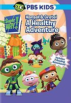 Super why. / Hansel & Gretel, a healthy adventure