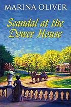 Scandal at the Dower House.