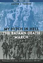 My hitch in hell : the Bataan death march