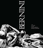 Bernini : the sculptor of the Roman Baroque