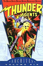 T.H.U.N.D.E.R. agents archives. Volume 6
