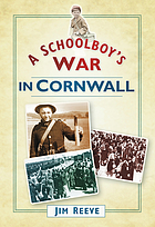 A schoolboy's war in Cornwall