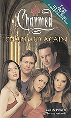 Charmed again : a novelization