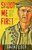 Shoot me first : a cattleman in Taliban country. Twenty-four years in the hotspots of Pakistan and Afghanistan