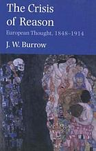 The crisis of reason : European thought, 1848-1914