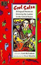 Cool salsa : bilingual poems on growing up Hispanic in the United States