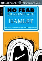 No fear Shakespeare : Hamlet