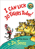 I can lick 30 tigers today : and other stories