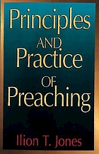 Principles and practice of preaching