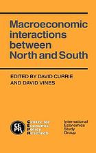 Macroeconomic interactions between North and South : proceedings of the conference held at the Univ. of Sussex Conference Centre at the Isle of Thorns Sept. 18-20, 1987