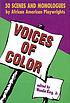 Voices of color : scenes and monologues from the Black American theatre