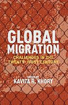 Global migration: challenges in the twenty-first century
