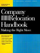 Company relocation handbook : making the right move