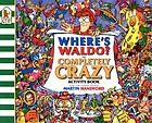 Where's Waldo? : the completely crazy activity book