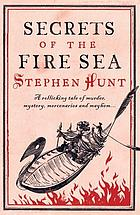 Secrets of the Fire Sea