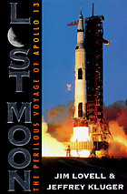 Lost moon : the perilous voyage of Apollo 13