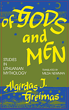 Of gods and men : studies in Lithuanian mythology