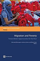 Migration and poverty : toward better opportunities for the poor