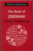 The book of Jeremiah / Henry McKeating.