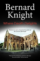 Where death delights : a forensic mystery of the nineteen-fifties