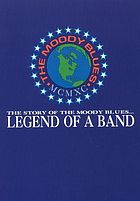 The Moody Blues : legend of a band