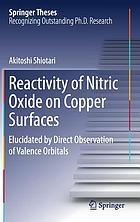 Reactivity of nitric oxide on copper surfaces : elucidated by direct observation of valence orbitals