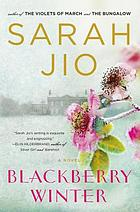 Blackberry winter : a novel