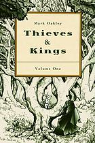 Thieves & kings. Volume one