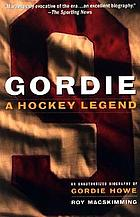 Gordie : a hockey legend