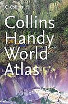 Collins handy world atlas.
