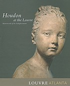 Houdon at the Louvre : masterworks of the Enlightenment