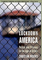 Lockdown America : police and prisons in the age of crisis