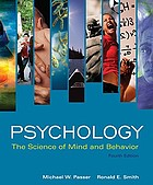 Psychology : the science of mind and behavior
