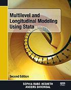 Multilevel and Longitudinal Modeling Using Stata cover image