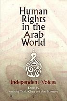 Human rights in the Arab world : indepedent voices