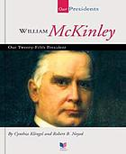 William McKinley : our twenty-fifth president